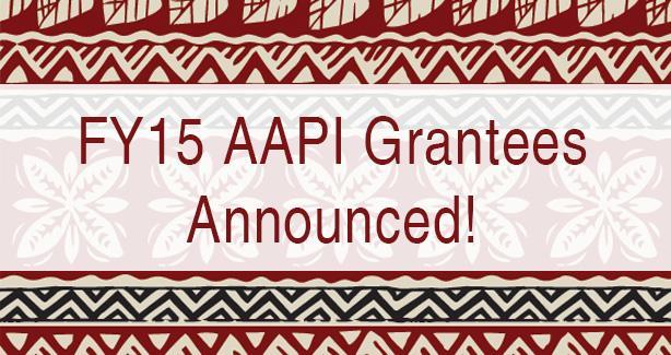 OAPIA Announces Awardees for FY15 Community Grant