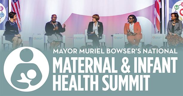 Mayor Muriel Bowser's National Maternal and Infant Health Summit